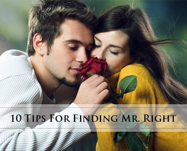 10 tip Mr Right