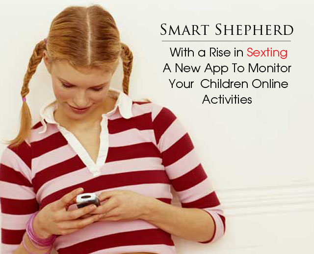 smartphone alerts parents their child sexting