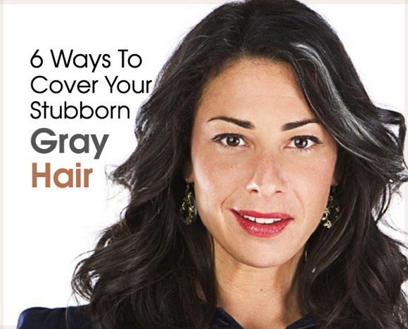 6 Ways To Cover Your Stubborn Gray Hairs | Graceful Chic